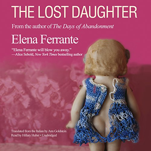 The Lost Daughter | Elena Ferrante