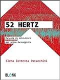 51ftBYNOfjL._SL160_ 52 Hertz di Elena Contenta Patacchini Anteprime