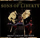 Sons of Liberty: Brush-Fires of the Mind (Ltd.ed.) (Audio CD)