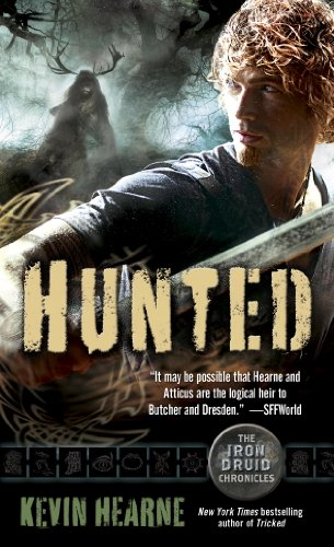 Hunted: The Iron Druid Chronicles, Book Six (English Edition) par Kevin Hearne