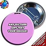 10 x 38mm PERSONALISED CUSTOM BADGES (Buttons)