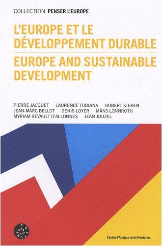 L'Europe et le développement durable : Edition bilingue français-anglais