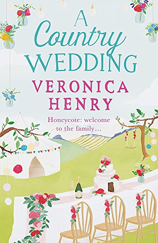 A Country Wedding: Book 3 in the Honeycote series