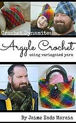 Crochet Dynamite: Argyle Crochet (English Edition)