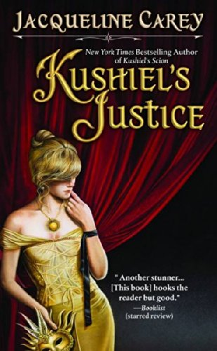 Kushiel's Justice Cover Image