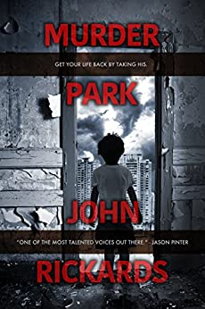 Murder Park (English Edition) di [Rickards, John]