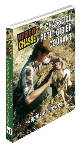 CHASSE DU PETIT GIBIER COURANT Lapins, lièvres