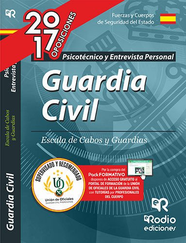 Guardia Civil. Escala de Cabos y Guardias. Psicotécnico. Edición 2017 (OPOSICIONES)