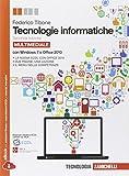 Tecnologie informatiche. Comunicare con il computer. Per le Scuole superiori. Con CD-ROM. Con espansione online