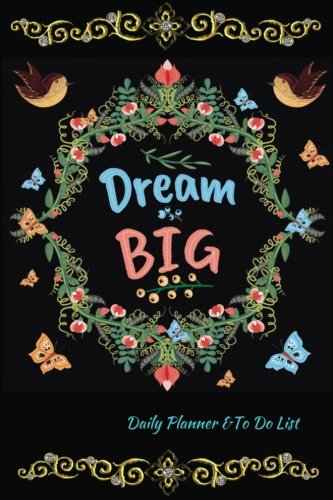 Dream Big Daily Planner & To Do List: Classic Black Cover : Daily Schedule & Checklist : Small, Handy 6