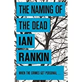 The Naming of the Dead (A Rebus Novel)