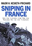 Sniping in France: Winning the Snipin...