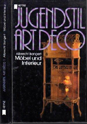 Jugendstil/Art deco I. Möbel und Interieur.