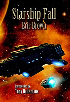 Starship Fall by [Brown, Eric]
