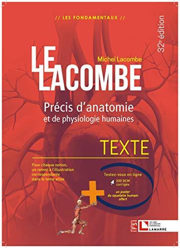 Lacombe - Précis d'anatomie et de physiologie humaines: Texte + Atlas - La référence incontournable en anatomie