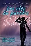 Les clés du paradis (Chroniques célestes - Livre I)