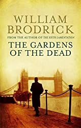The Gardens Of The Dead (Father Anselm Novels) by William Brodrick (2008-09-04)
