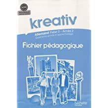 Kreativ Allemand palier 2, année 2 : Fichier Pédagogique A2/B1