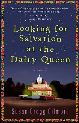 -looking-for-salvation-at-the-dairy-queen-looking-for-salvation-at-the-dairy-queen-by-gilmore-susan-