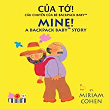 Cua To!/Mine! (Backpack Baby Stories)