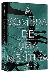À Sombra de Uma Mentira (Em Portuguese do Brasil)