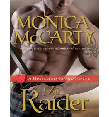 BY McCarty, Monica ( Author ) [ THE RAIDER (HIGHLAND GUARD #08) ] Feb-2014 [ Compact Disc ]