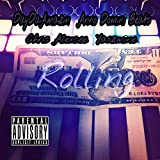 Rollling (feat. Chris Alexcee, Yaszmine & Anno Domini Beats) [Explicit]