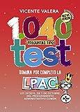 1040 preguntas tipo test: Ley 39/2015, de 1 de octubre del Procedimiento Administrativo Común (Derecho - Práctica Jurídica)