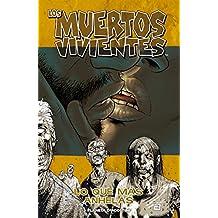 Los muertos vivientes nº 04: Lo que más anhelas (Los Muertos Vivientes serie)