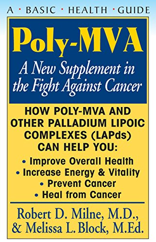 Poly-MVA: A New Supplement in the Fight Against Cancer (English Edition) (Poly-block)