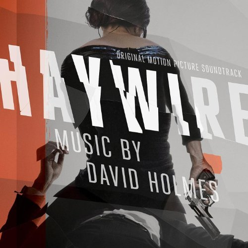 Haywire (Original Motion Pictu...