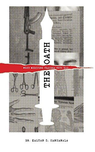 The Oath: When Medicine Clashes with Law! (Legal Thrillers (Select Indian Novels))