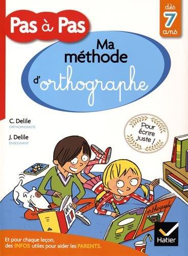 Book's Cover of Méthode dorthographe pour écrire juste pas à pas