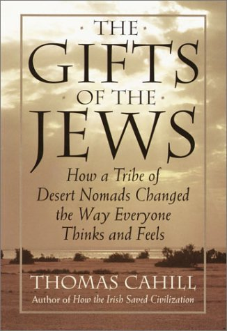 The Gifts of the Jews (Hinges of History) by Thomas Cahill (1998-03-16)