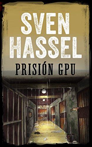 PRISIÓN GPU: Edición española (Sven Hassel serie bélica) por Sven Hassel