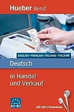 Deutsch in Handel und Verkauf: Englisch, Französisch, Italienisch, Russisch / Buch mit MP3-Download (Berufssprachführer)