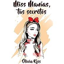 Miss Manías, tus secretos