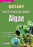 Botany for Degree Students: Algae