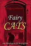 Fairycats: eine Hommage an die Samtpfoten