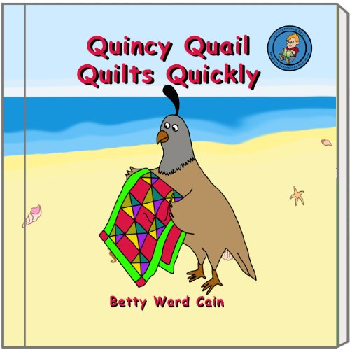 Quincy Quail Quilts Quickly (A First Phonics Book Book 21) (English Edition) (Bedford Quilt)