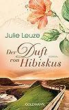 Der Duft von Hibiskus: Roman bei Amazon kaufen