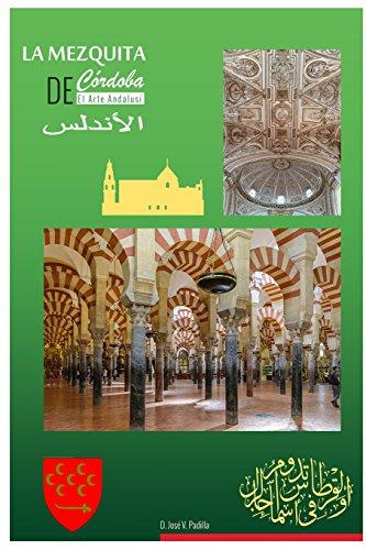 EL ARTE ANDALUSI. La Mezquita de Cordoba.: Volume 3 (El Arte Andalusí.) por D. Jose Vargas Padilla