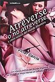 Atreverse O No Atreverse (Tombooktu Erótica)
