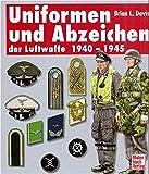 Uniformen und Abzeichen der Luftwaffe 1940-1945