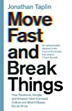 #10: Move Fast and Break Things: How Facebook, Google, and Amazon Have Cornered Culture and What It Means for All of Us