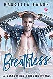 Breathless: A Funny Guy Bun-in-the-Oven Romance (Santa Barbara Secrets)