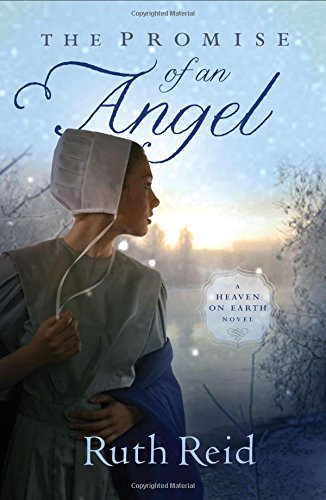 The Promise Of An Angel A Heaven On Earth Novel