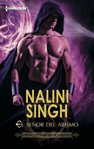 El señor del abismo: Príncipes de las sombras (4) (Harlequin Sagas) por Nalini Singh