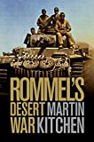Rommel's Desert War: Waging World War II in North Africa, 1941–1943 (Cambridge Military Histories)