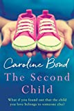 The Second Child: A breath-taking debut novel about the bond of family and the limits...